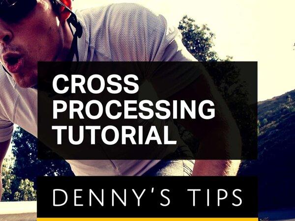 Cross Processing Tutorial