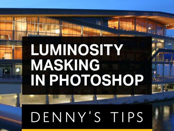 Luminosity Masking in Photoshop