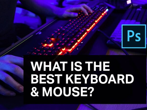What is the Best Keyboard and Mouse?