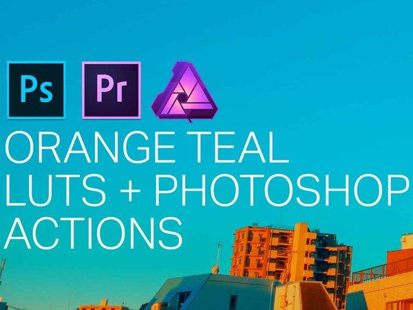 Orange Teal LUTS + Photoshop Actions